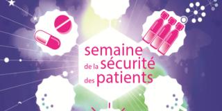 Semaine de la sécurité du patient - édition 2019