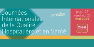 Journées Internationales de la Qualité Hospitalière et en Santé 2021 en visioconférence