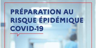 Guide méthodologique de préparation au risque épidémique COVID – 19 pour les acteurs de la santé