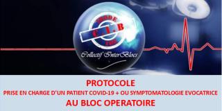 Elaboration d'un protocole de prise en charge des patients Covid19 au bloc opératoire