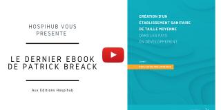 Découvrez le 1er ebook de notre série consacrée à la création d'une clinique dans les PED