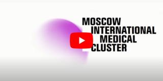 Présentation du Cluster Médical International de Moscou