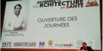 Retour des Journées de l'Architecture en Santé - Menton 2019