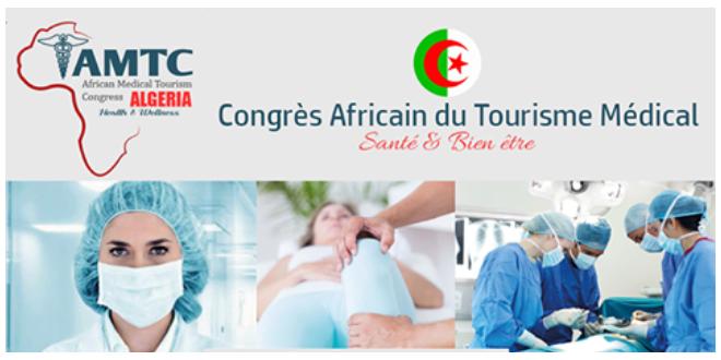 AMTC Algeria : Congrès Africain du Tourisme Médical