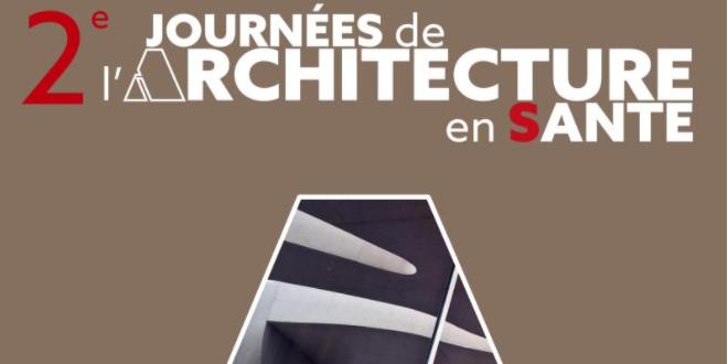 Deuxième édition des Journées de l'Architecture en Santé