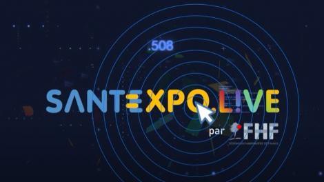 AGENDA : SANTEXPO LIVE, le rendez-vous de la santé de demain, une édition 100% digitale !